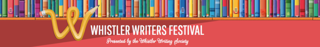 Whistler Writers Festival Oct 12-15, 2017