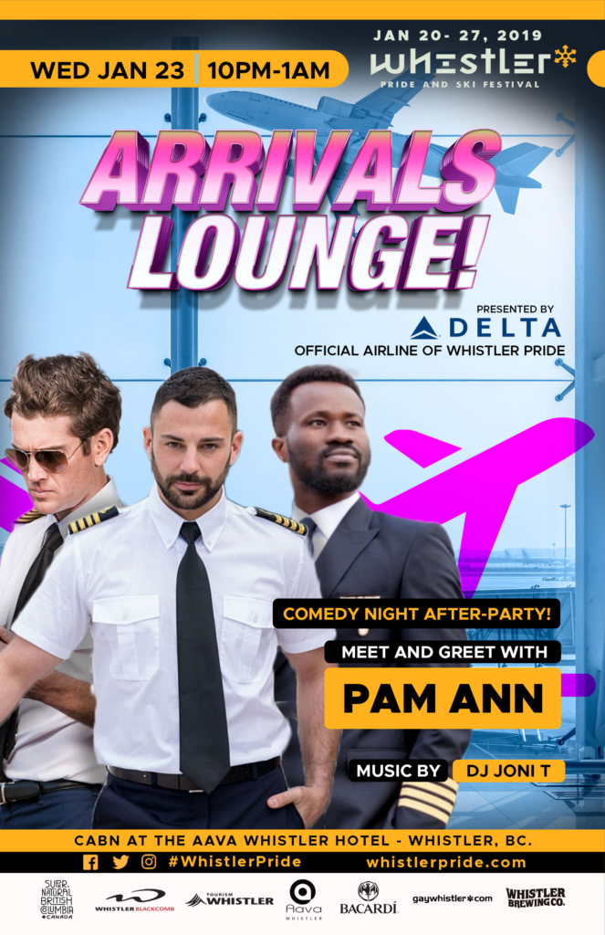 Arrivals Lounge Comedy After Party Whistler Pride